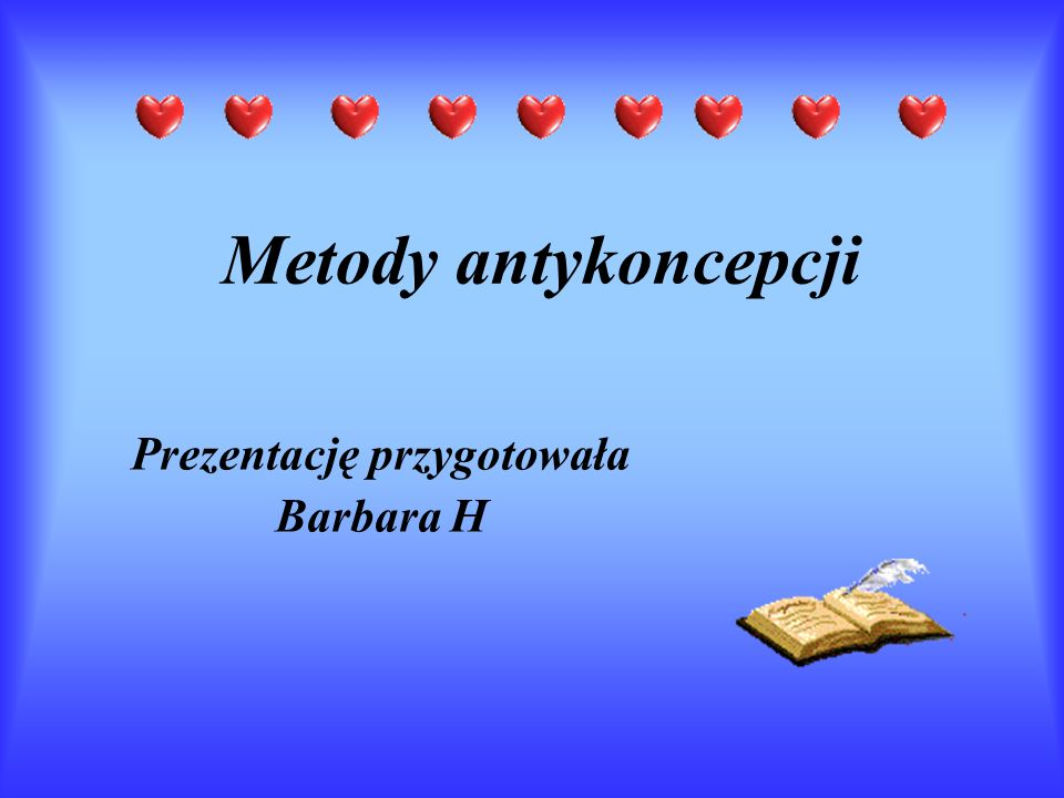 Prezentację przygotowała Barbara H