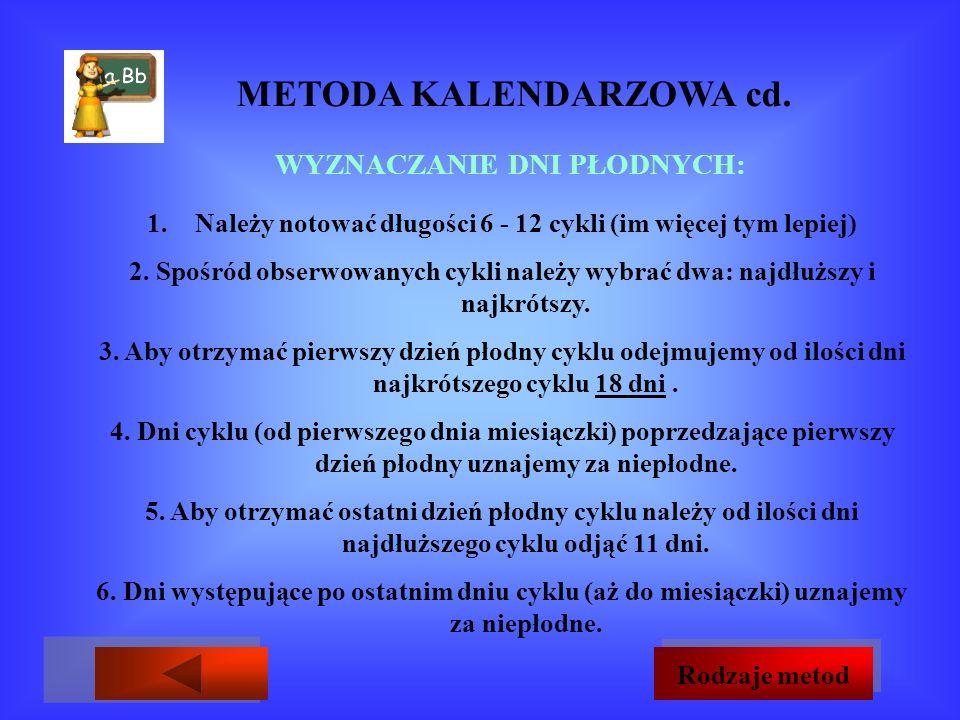 METODA KALENDARZOWA cd.