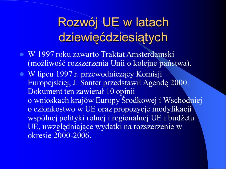 Rozwój UE w latach dziewięćdziesiątych