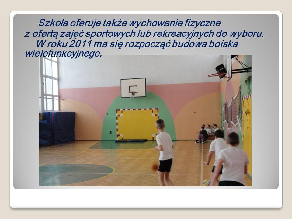 Szkoła oferuje także wychowanie fizyczne