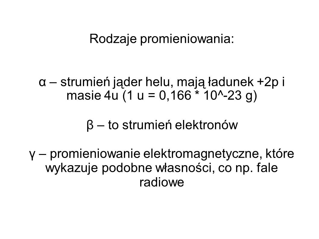 Rodzaje promieniowania: