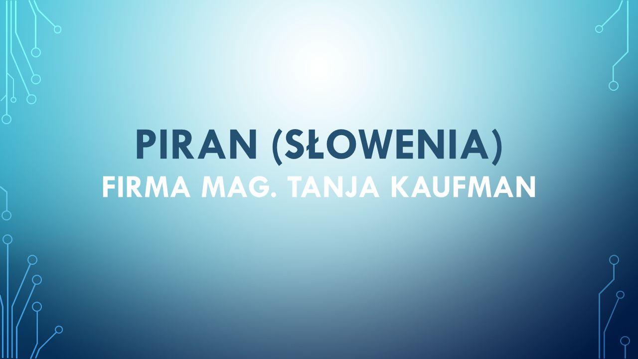 PIRAN (słowenia) firma MAG. TANJA KAUFMAN