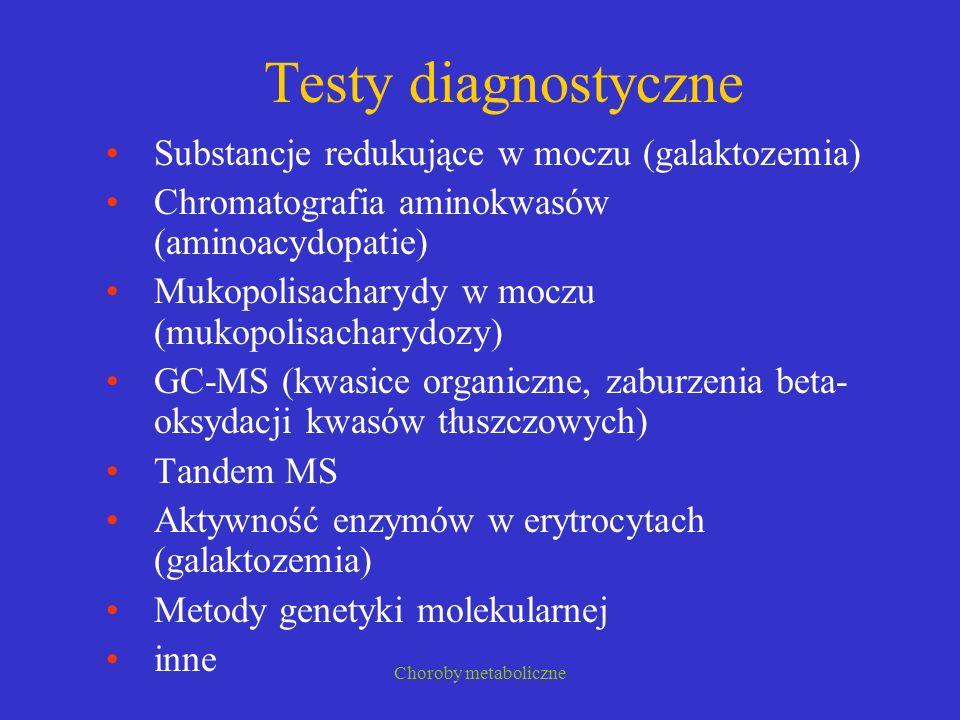 Testy diagnostyczne Substancje redukujące w moczu (galaktozemia)
