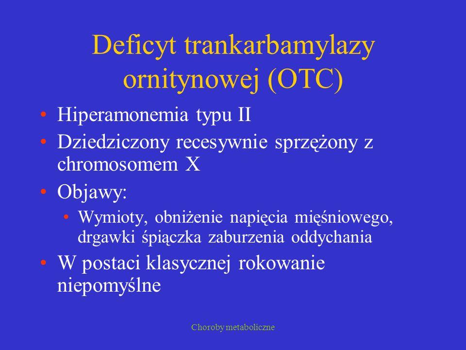 Deficyt trankarbamylazy ornitynowej (OTC)