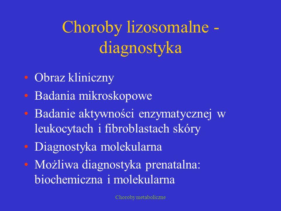 Choroby lizosomalne - diagnostyka