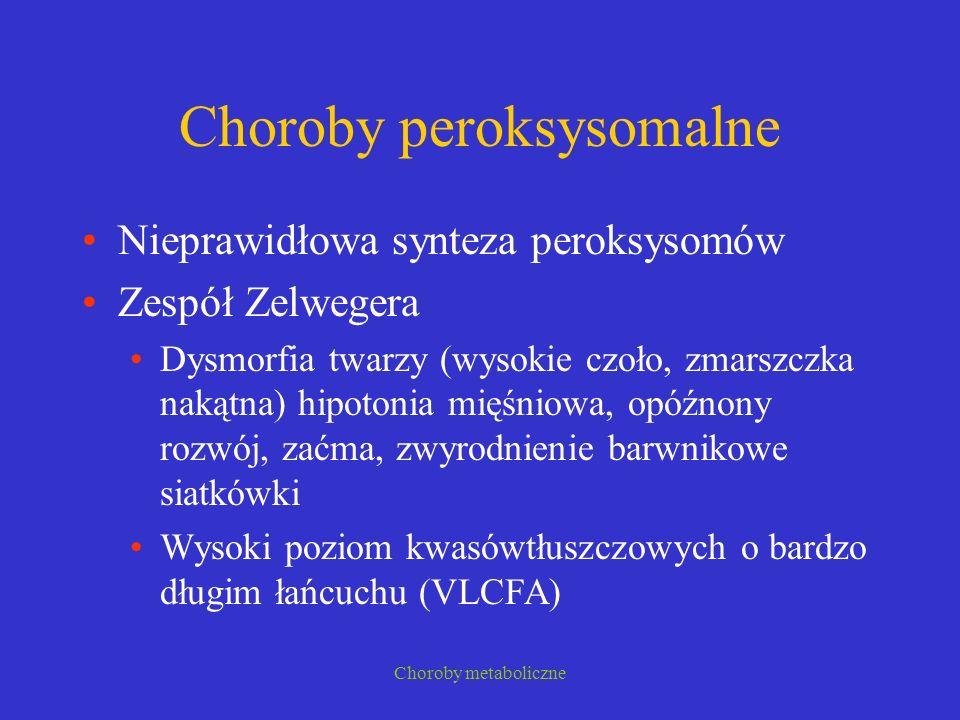 Choroby peroksysomalne
