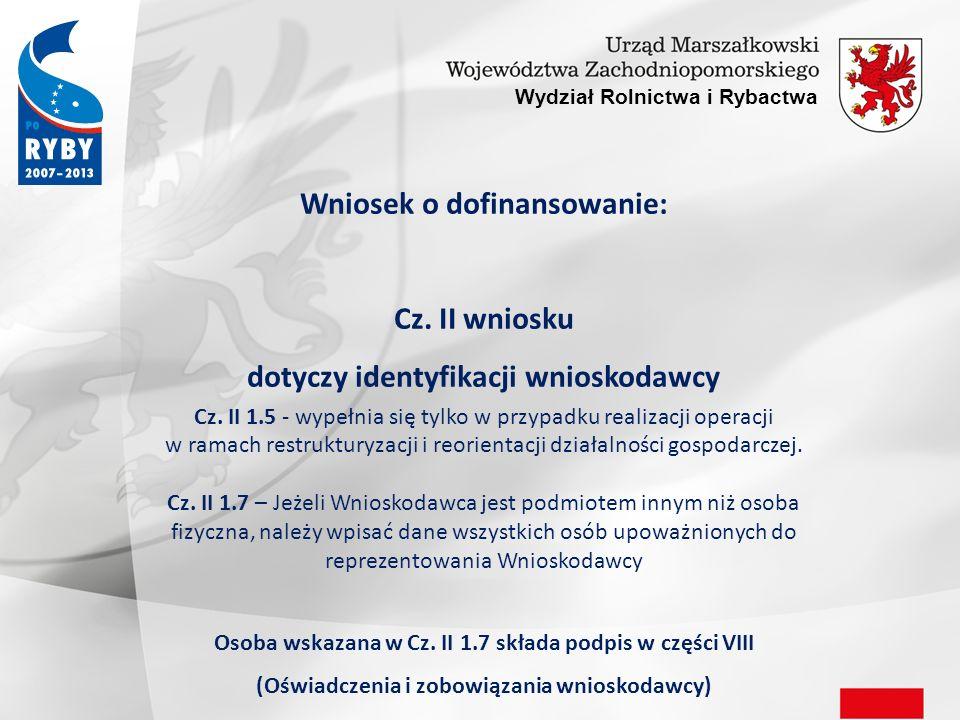 Wniosek o dofinansowanie: dotyczy identyfikacji wnioskodawcy
