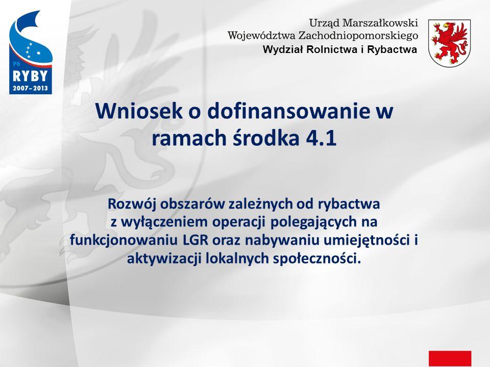 Wniosek o dofinansowanie w ramach środka 4.1