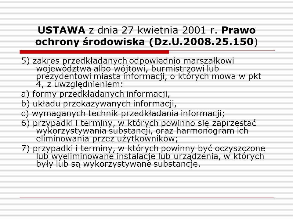 USTAWA z dnia 27 kwietnia 2001 r. Prawo ochrony środowiska (Dz.U.2008.25.150)