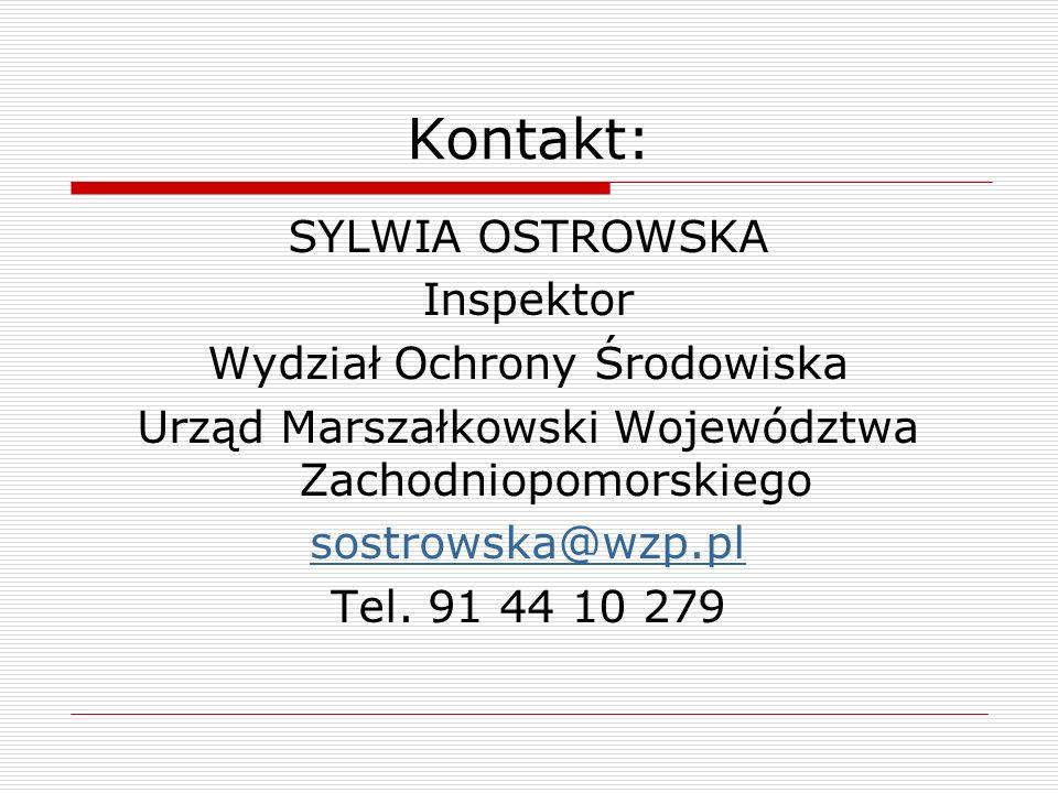 Kontakt: SYLWIA OSTROWSKA Inspektor Wydział Ochrony Środowiska
