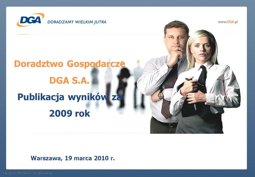 Doradztwo Gospodarcze DGA S.A. Publikacja wyników za 2009 rok