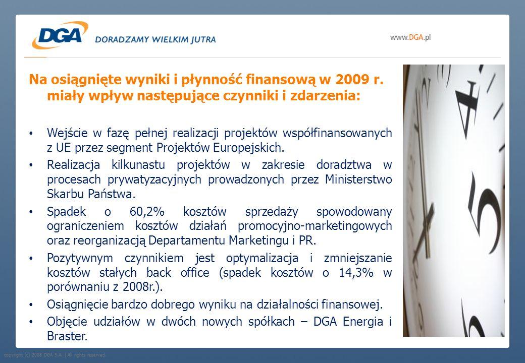 Na osiągnięte wyniki i płynność finansową w 2009 r