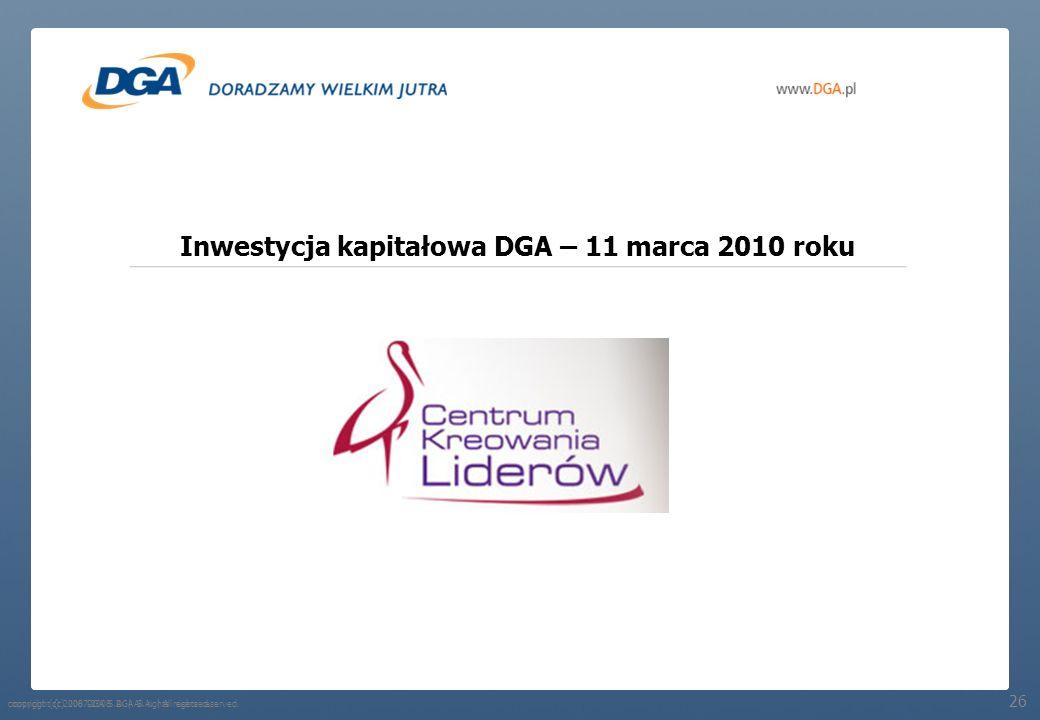 Inwestycja kapitałowa DGA – 11 marca 2010 roku