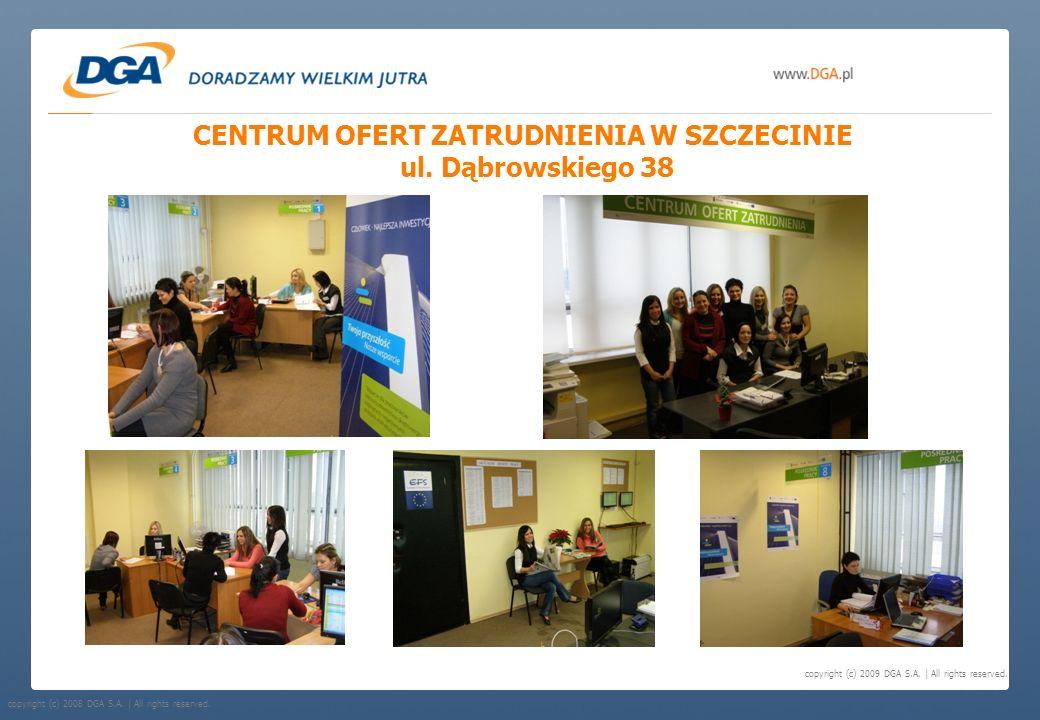 CENTRUM OFERT ZATRUDNIENIA W SZCZECINIE ul. Dąbrowskiego 38
