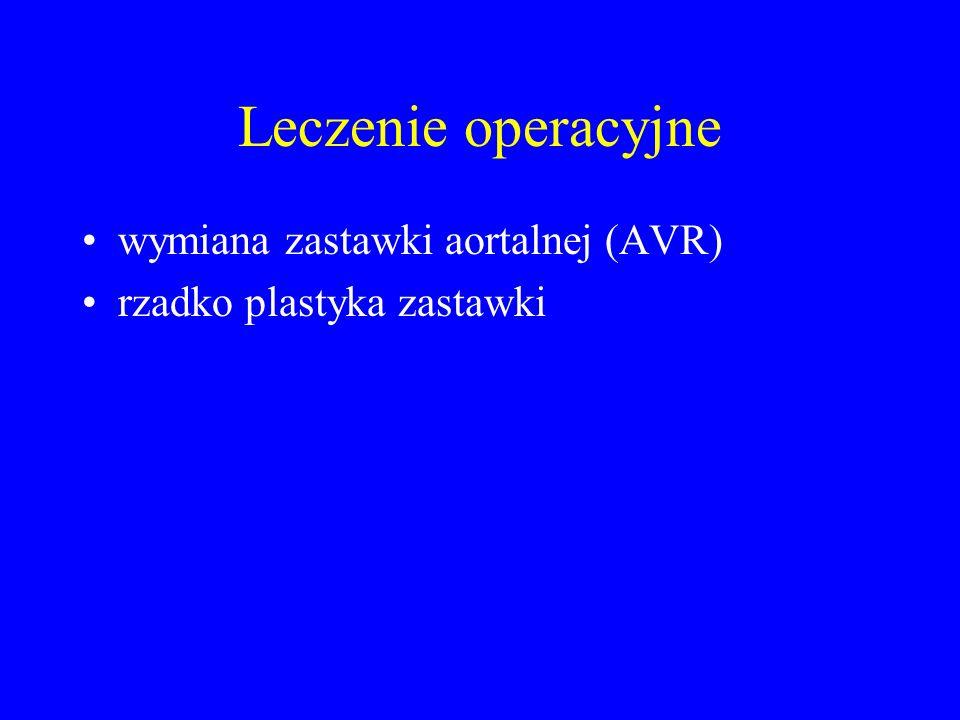 Leczenie operacyjne wymiana zastawki aortalnej (AVR)
