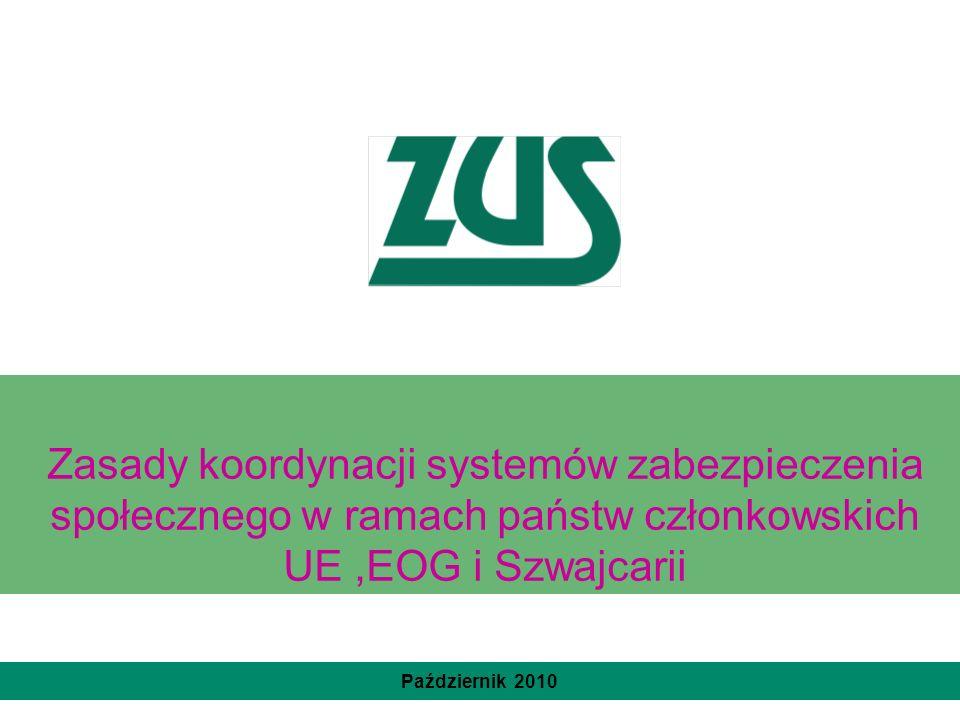 Zasady koordynacji systemów zabezpieczenia społecznego w ramach państw członkowskich UE ,EOG i Szwajcarii