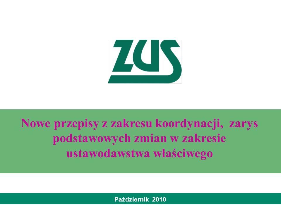 Nowe przepisy z zakresu koordynacji, zarys podstawowych zmian w zakresie ustawodawstwa właściwego