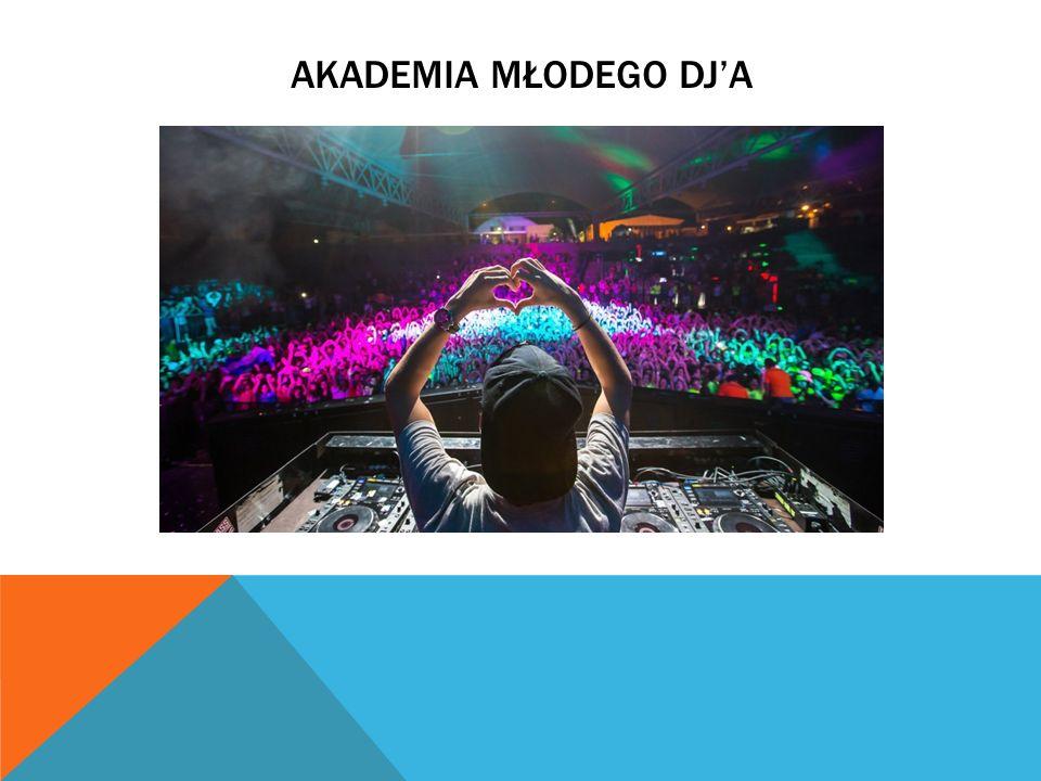 Akademia młodego DJ'a