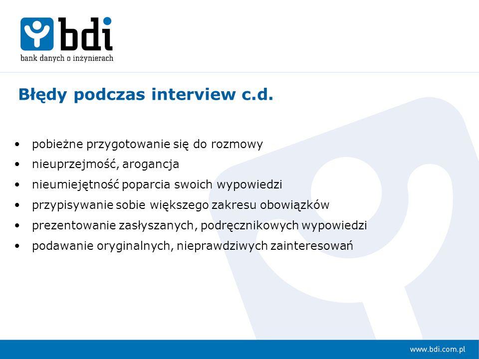 Błędy podczas interview c.d.