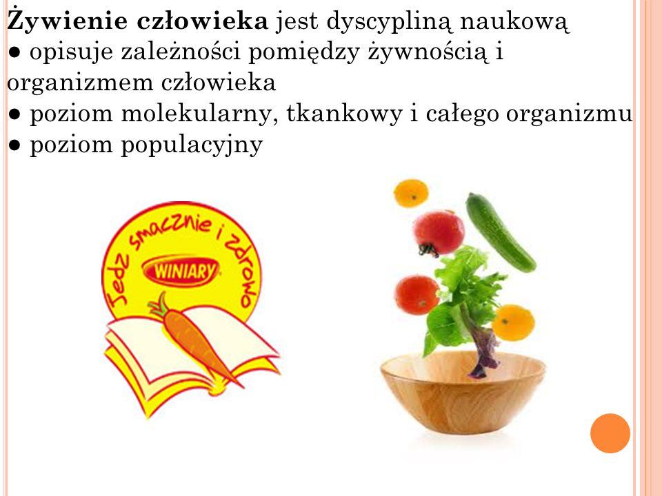 Żywienie człowieka jest dyscypliną naukową