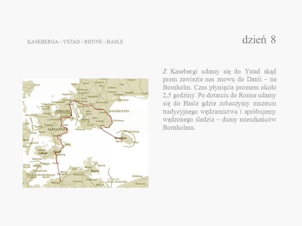 KASEBERGA – YSTAD – RØNNE – HASLE dzień 8