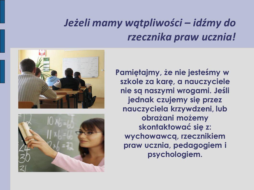Jeżeli mamy wątpliwości – idźmy do rzecznika praw ucznia!