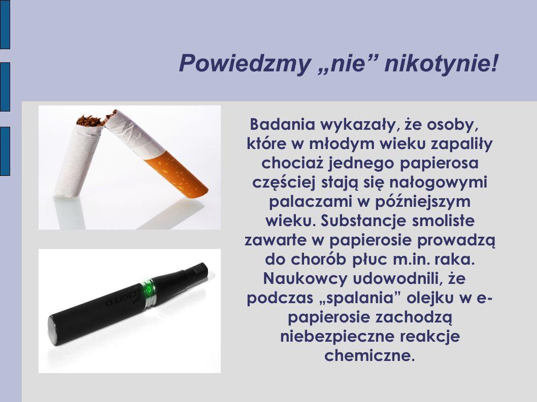 """Powiedzmy """"nie nikotynie!"""