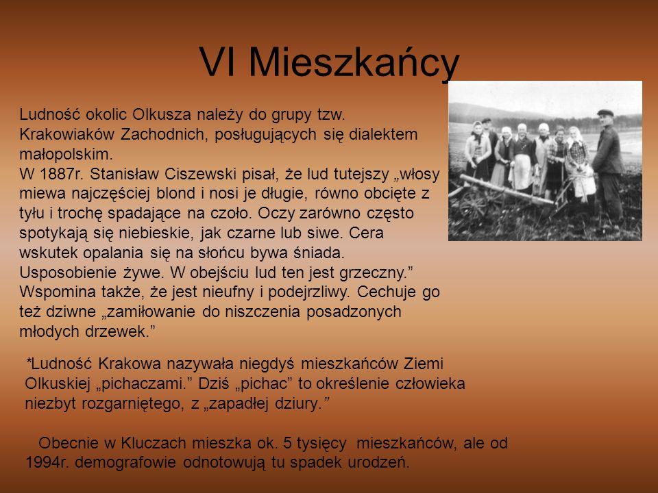 VI Mieszkańcy Ludność okolic Olkusza należy do grupy tzw. Krakowiaków Zachodnich, posługujących się dialektem małopolskim.