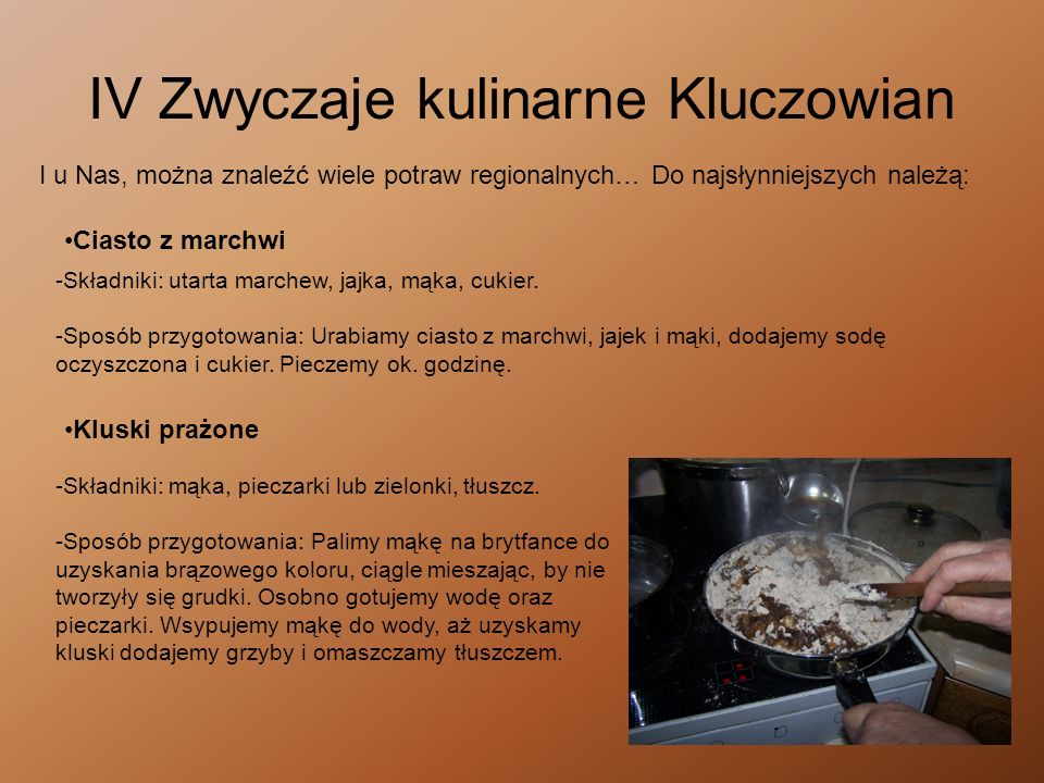 IV Zwyczaje kulinarne Kluczowian