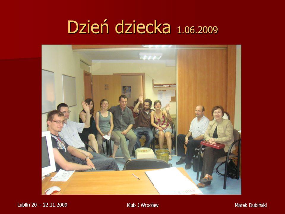 Dzień dziecka 1.06.2009 Klub J Wrocław Marek Dubiński
