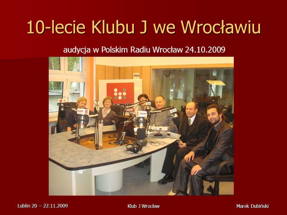 10-lecie Klubu J we Wrocławiu