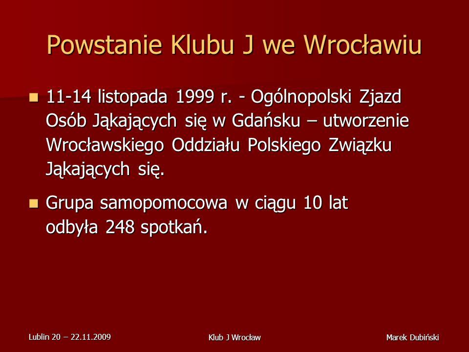 Powstanie Klubu J we Wrocławiu