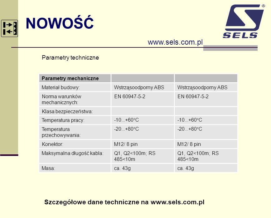 NOWOŚĆ www.sels.com.pl Szczegółowe dane techniczne na www.sels.com.pl