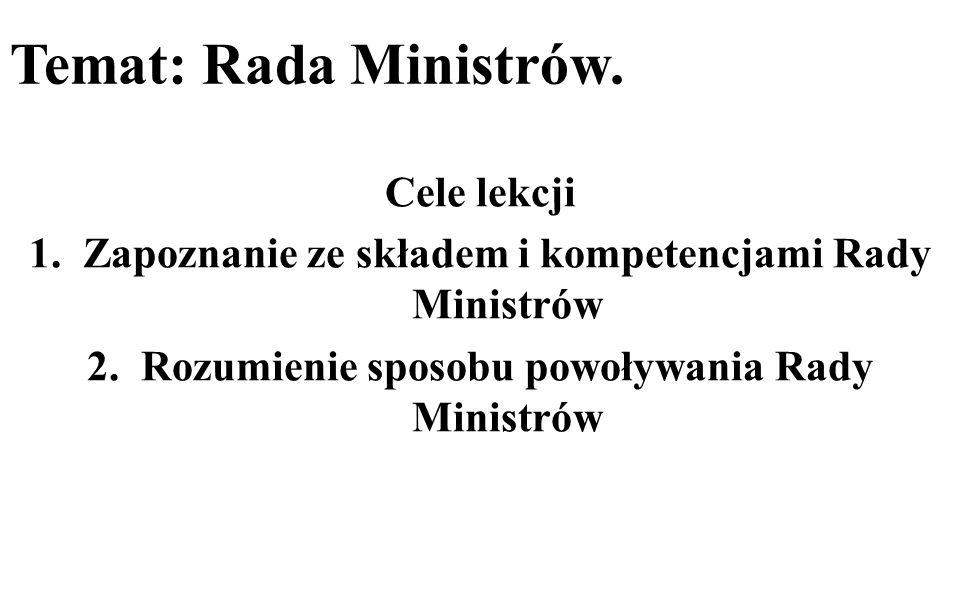 Temat: Rada Ministrów. Cele lekcji