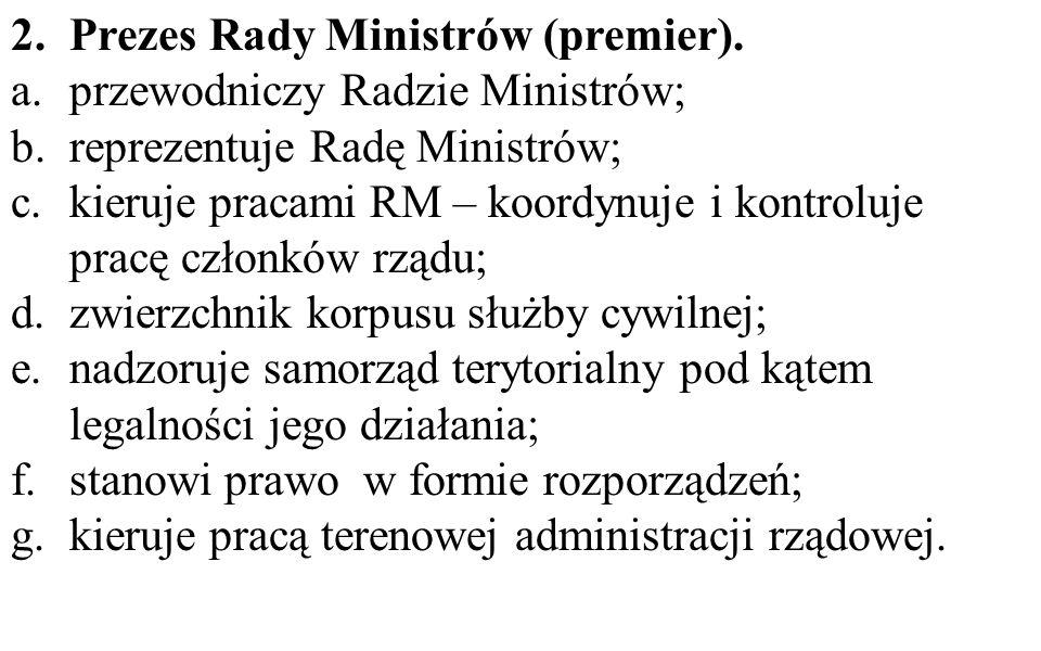 Prezes Rady Ministrów (premier).
