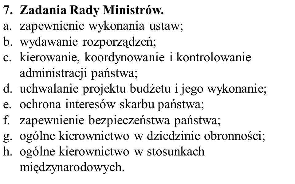 Zadania Rady Ministrów.