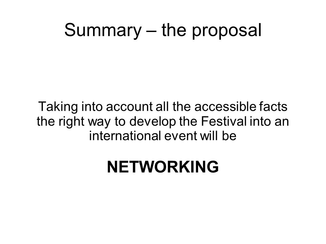 Summary – the proposal NETWORKING