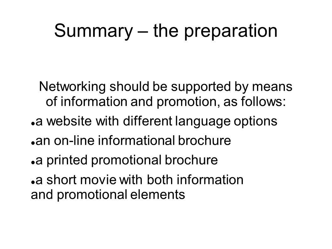 Summary – the preparation