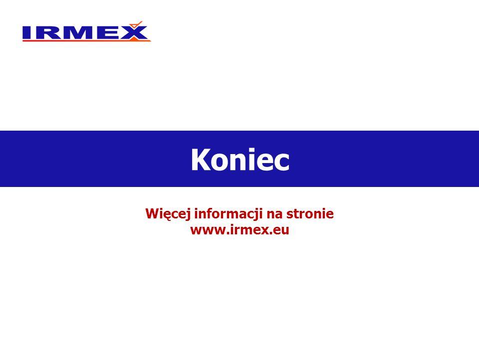 Więcej informacji na stronie www.irmex.eu