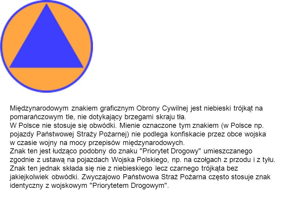 Międzynarodowym znakiem graficznym Obrony Cywilnej jest niebieski trójkąt na pomarańczowym tle, nie dotykający brzegami skraju tła.