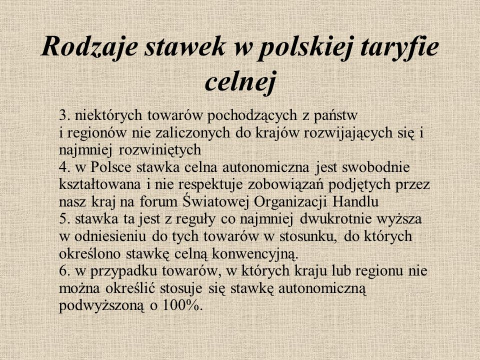 Rodzaje stawek w polskiej taryfie celnej