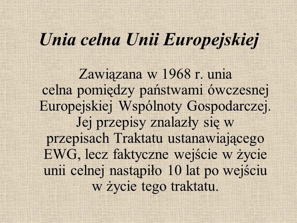 Unia celna Unii Europejskiej