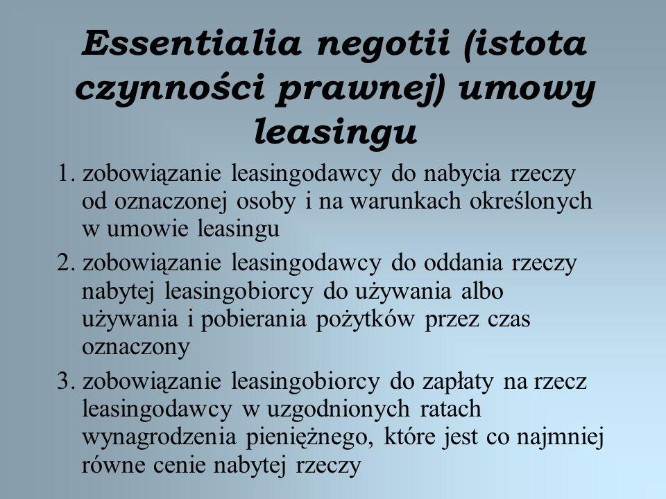 Essentialia negotii (istota czynności prawnej) umowy leasingu