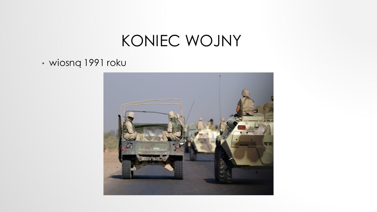 Koniec wojny wiosną 1991 roku