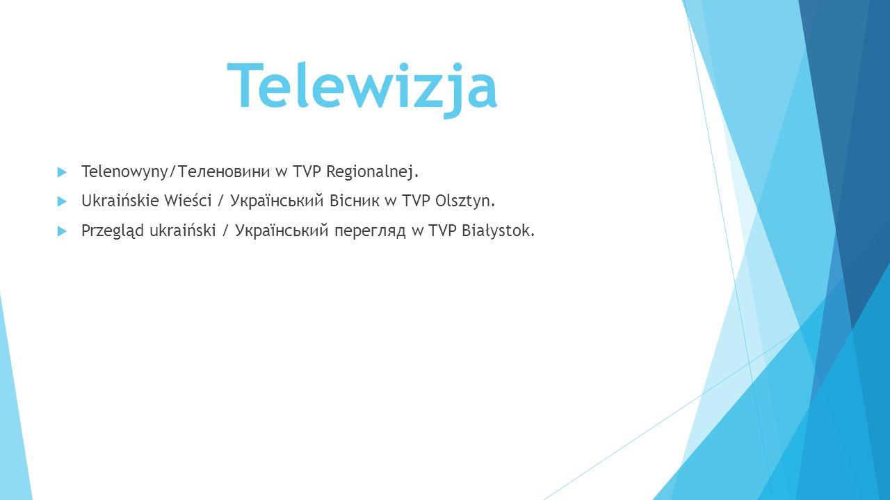 Telewizja Telenowyny/Теленовини w TVP Regionalnej.