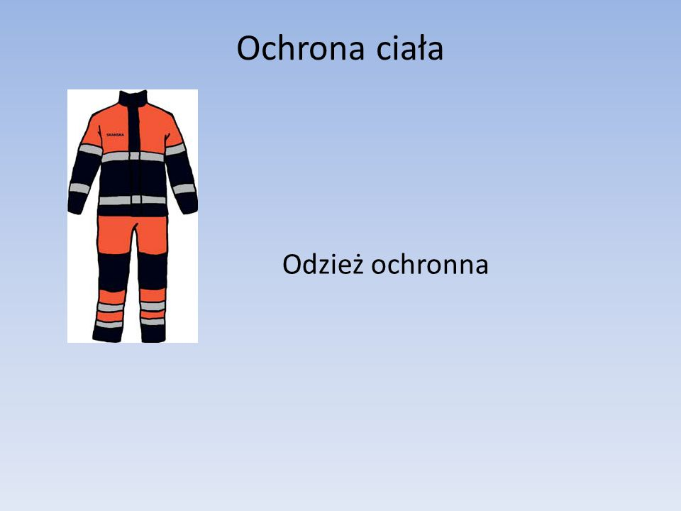 Ochrona ciała Odzież ochronna
