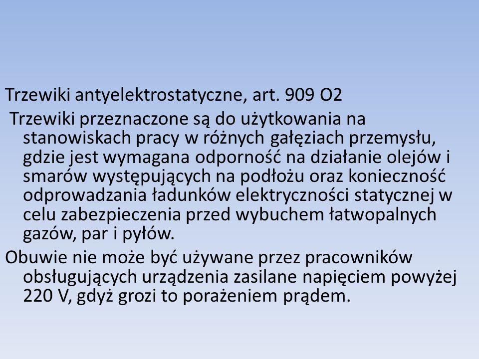 Trzewiki antyelektrostatyczne, art. 909 O2
