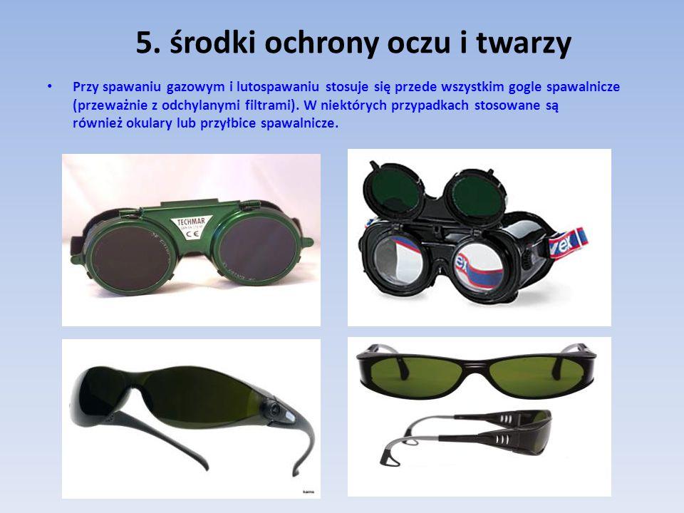 5. środki ochrony oczu i twarzy