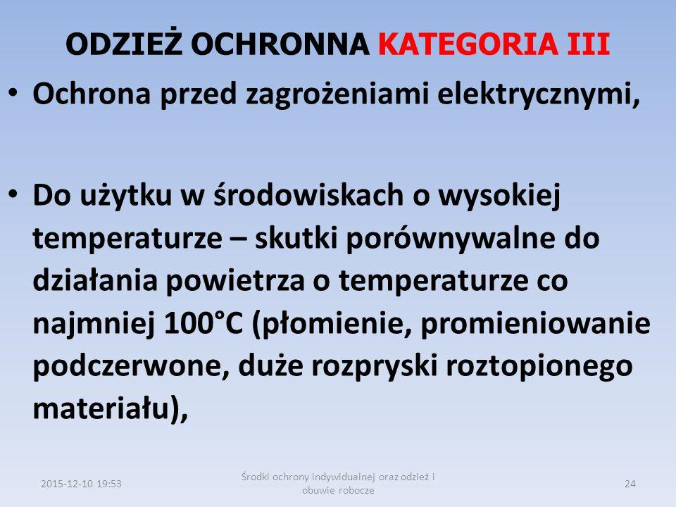 ODZIEŻ OCHRONNA KATEGORIA III