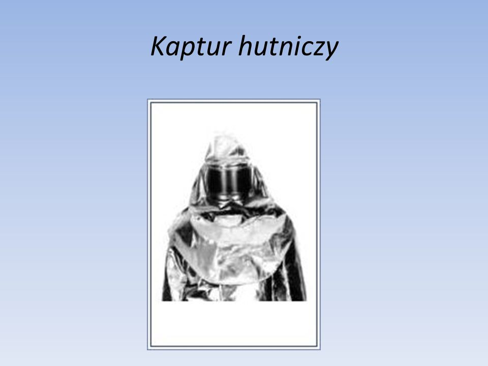 Kaptur hutniczy